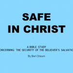The Security of the Believer (Safe in Christ)