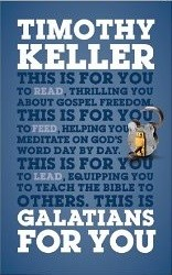 Galatians For You by Timothy Keller