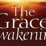 The Grace Awakening by Charles Swindoll