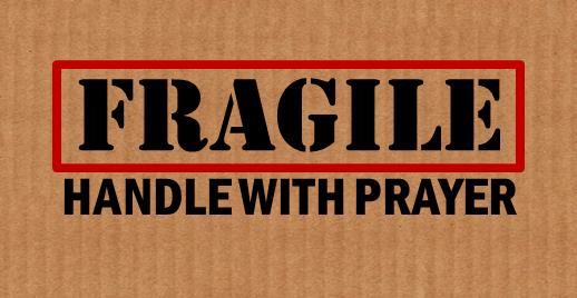 banner-fragile-handle-with-prayer