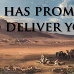 God has promised to deliver you
