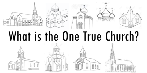 banner-what-is-the-one-true-church