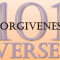 101 verses on forgiveness and forgiving