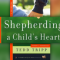 Critical Review of Shepherding a Child's Heart by Tedd Tripp (eating the meat and spitting out the bones)