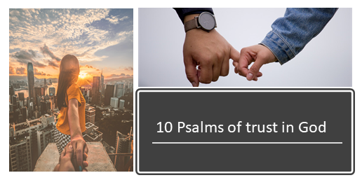 10 Psalms of trust in God