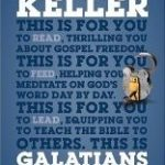 Galatians For You (God's Word For You) by Timothy Keller