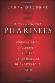 Book - Accidental Pharisees