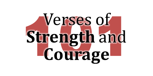 101 Verses of Strength and Courage