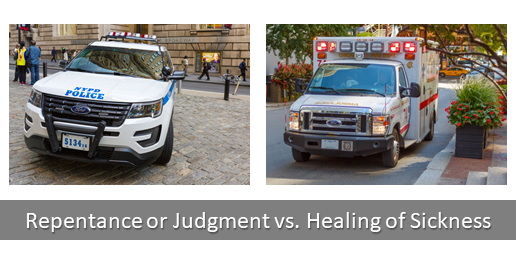 Repentance or Judgment vs. Healing of Sickness